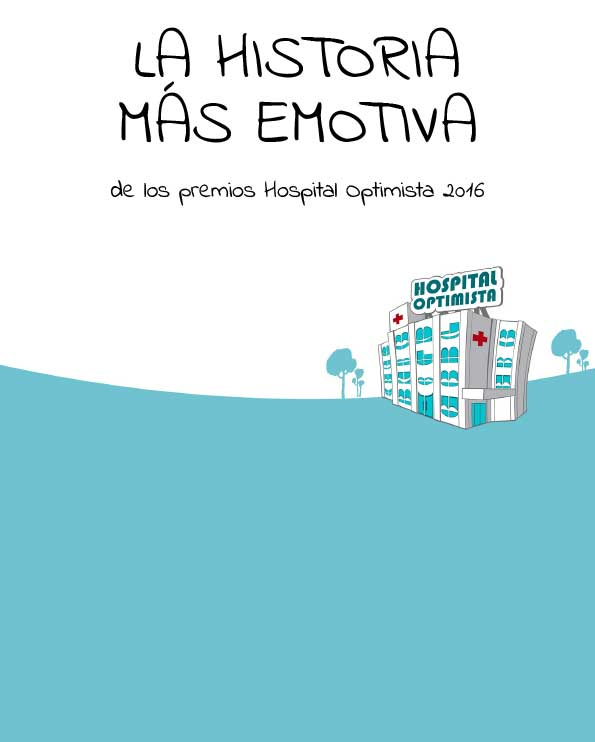 La historia mas emotiva de los premios hospital optimista